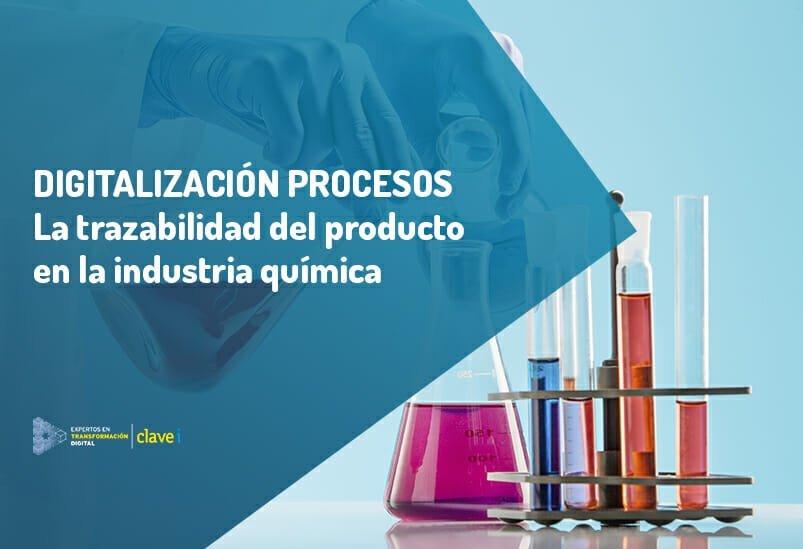 La trazabilidad del producto y control de calidad en la industria química